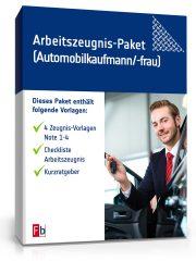 Arbeitszeugnis-Paket Automobilkaufmann/-frau