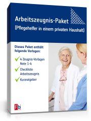 Arbeitszeugnis-Paket Pflegehelfer/-in in einem Privathaushalt
