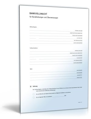 Bankvollmacht für Barabhebungen und Überweisungen
