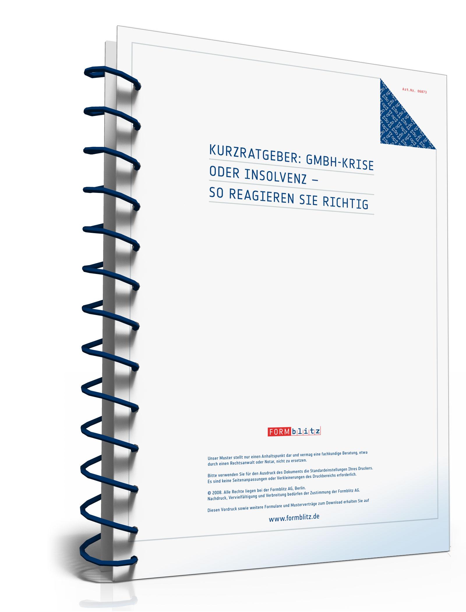 GmbH-Krise oder Insolvenz - so reagieren Sie richtig