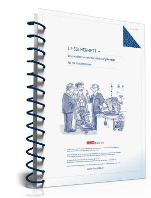 IT-Sicherheit - So erstellen Sie ein Notfallvorsorgekonzept für Ihr Unternehmen