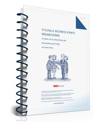 Stilvolle Business-Events organisieren
