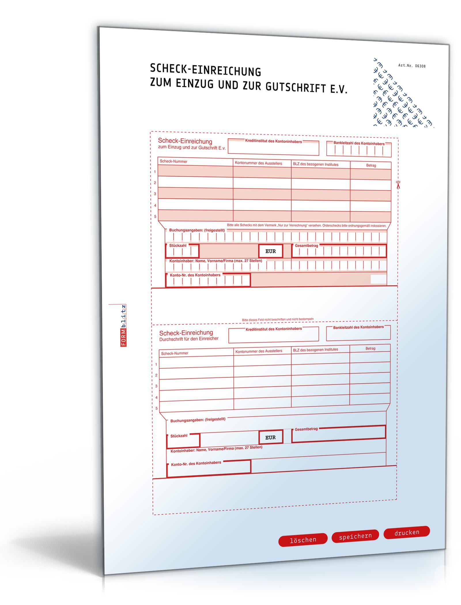 Bankformular Scheck-Einreichung zum Einzug und zur Gutschrift e.V. ⋆