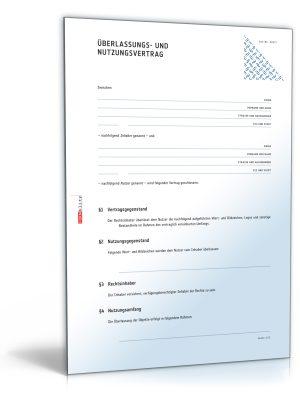 Überlassungs- und Nutzungsvertrag